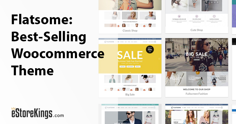 Flatsome: The Best-Selling WooCommerce Theme on Envato Market